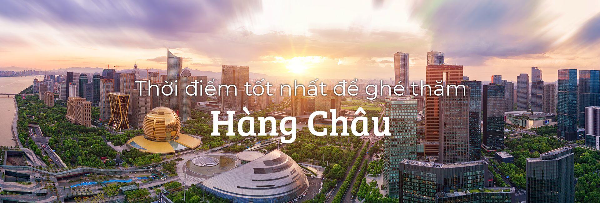 Nên đi du lịch Hàng Châu, Trung Quốc vào thời điểm nào trong năm?