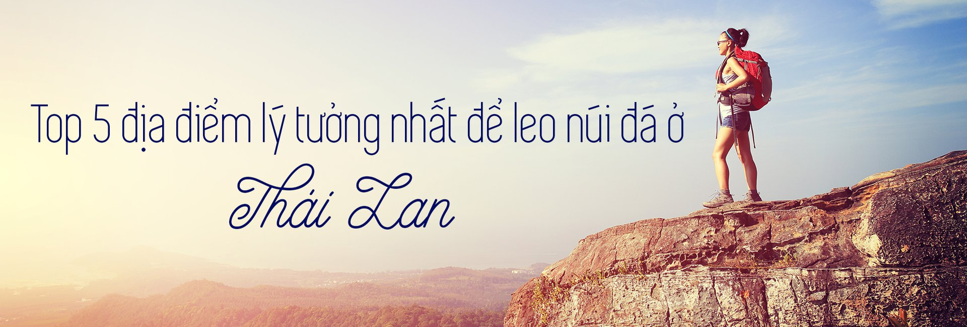Top 5 địa điểm lý tưởng nhất để leo núi ở Thái Lan