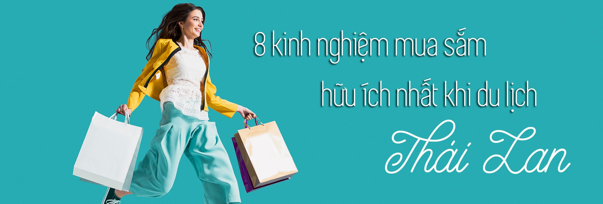 Top 8 kinh nghiệm mua sắm khi đi du lịch Thái Lan