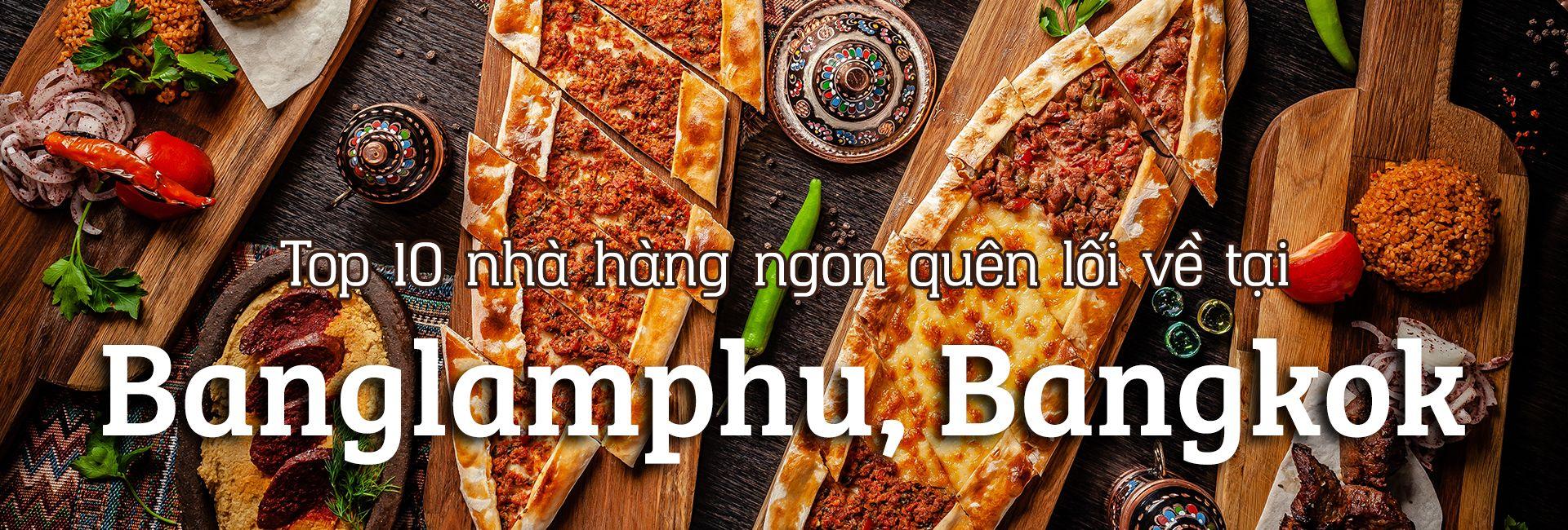 Top 10 nhà hàng ngon nhất tại Banglamphu, Bangkok