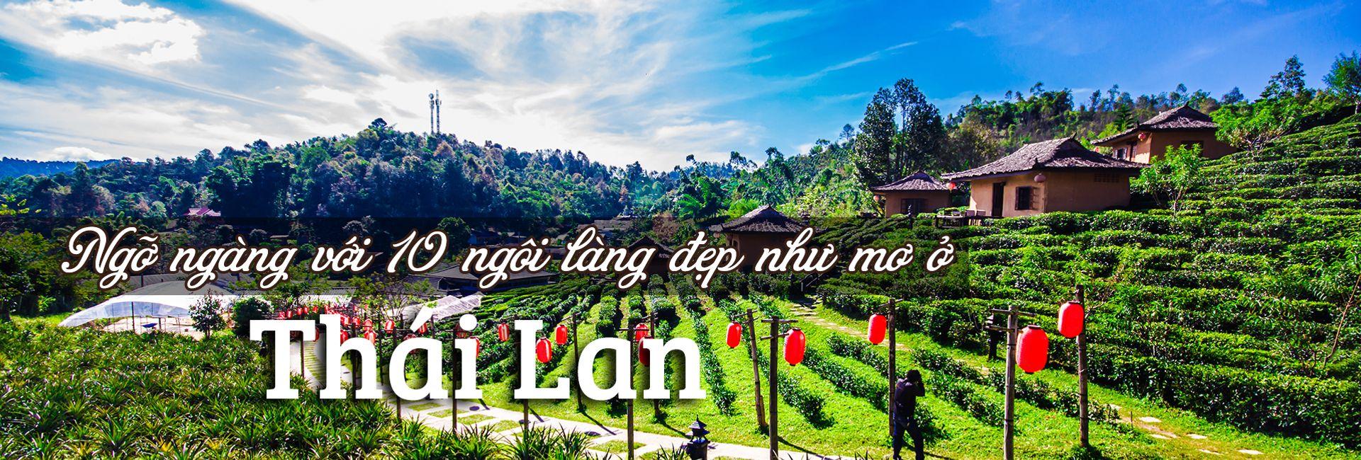 Top 10 ngôi làng và thị trấn đẹp như mơ ở Thái Lan