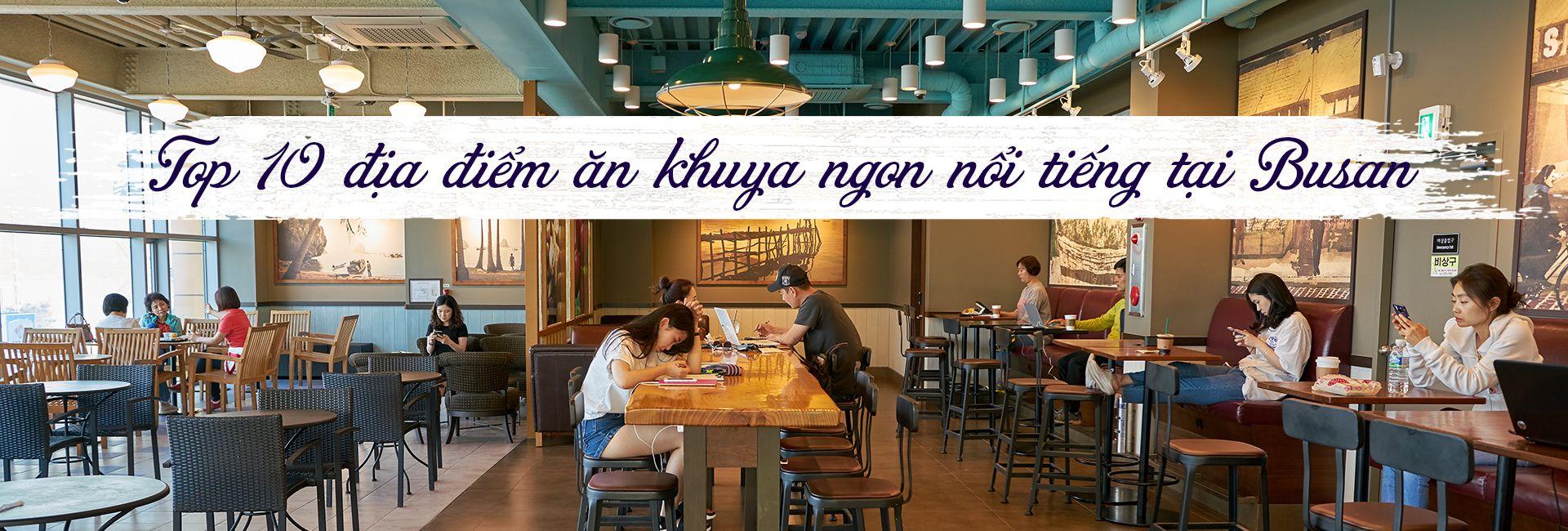 Top 10 địa điểm ăn khuya ngon nổi tiếng Busan
