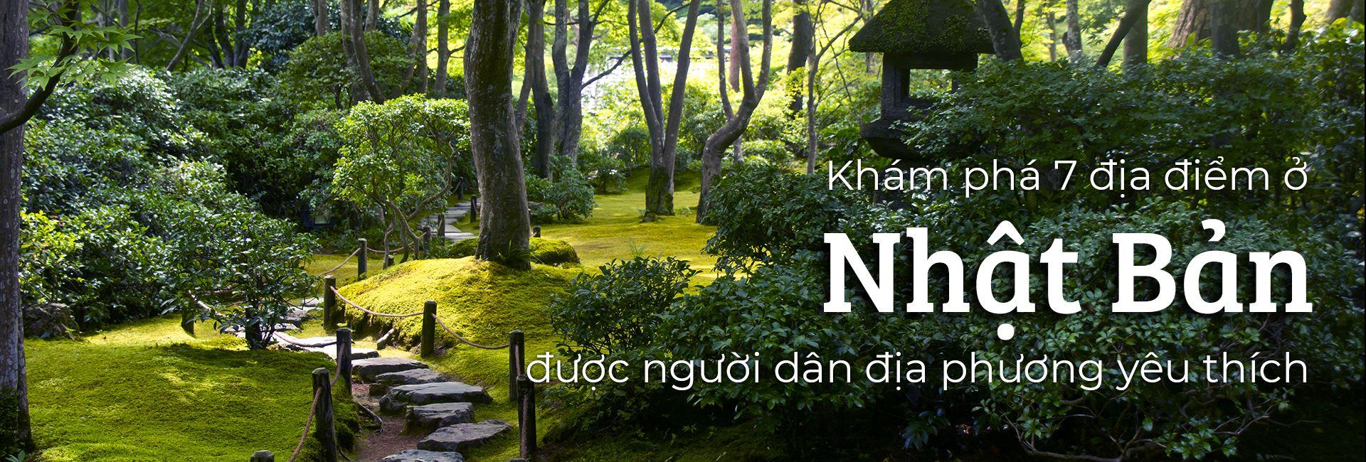 Top 7 địa điểm ở Nhật Bản được người dân địa phương yêu thích