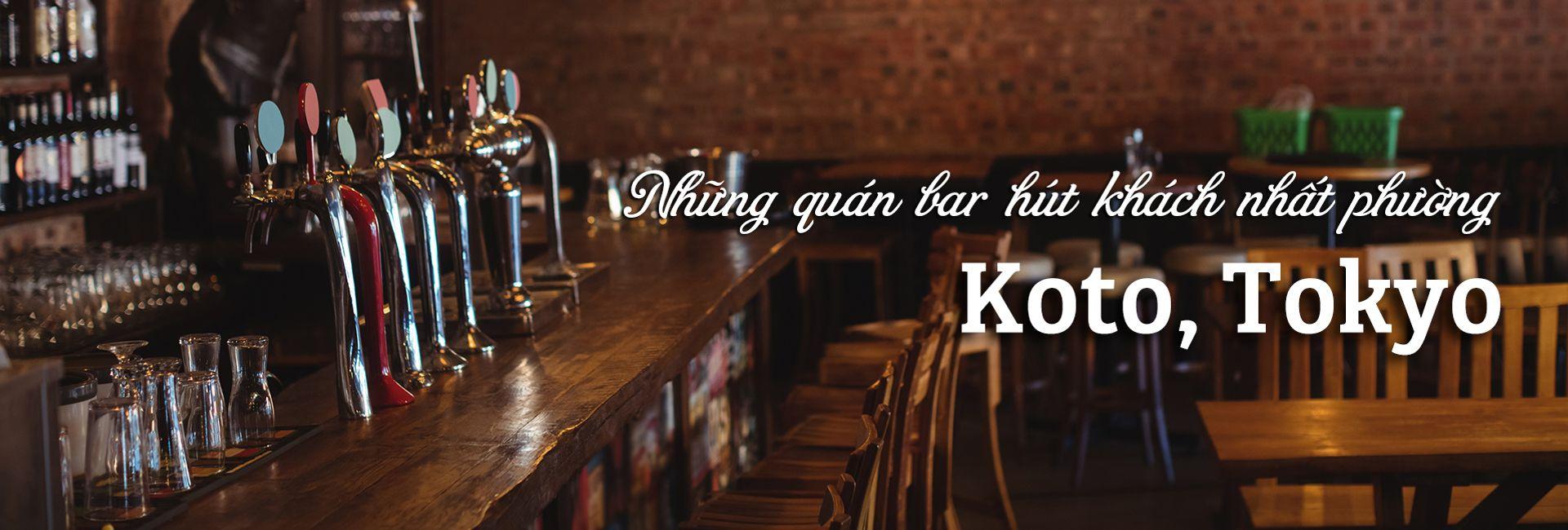 Top 5 quán bar hút khách hàng đầu ở phường Koto, Tokyo