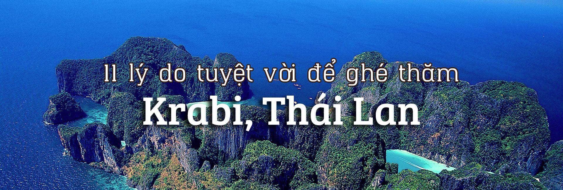 11 lý do tuyệt vời để ghé thăm Krabi, Thái Lan