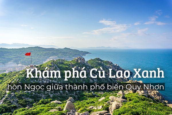 Cù Lao Xanh – hòn ngọc giữa thành phố biển Quy Nhơn