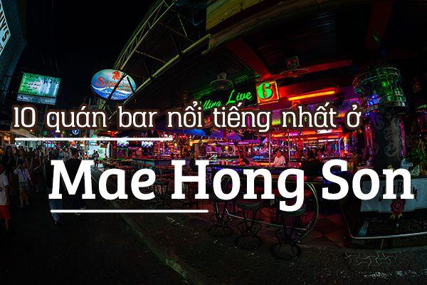 Top 10 quán bar nổi tiếng ở Mae Hong Son