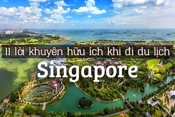 12 điều không nên làm khi du lịch đến Singapore