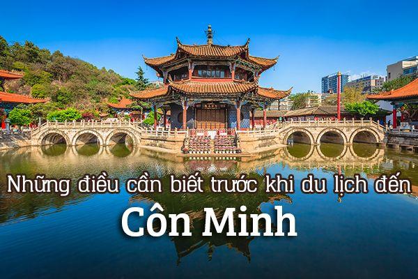 Những điều cần biết trước khi du lịch đến Côn Minh