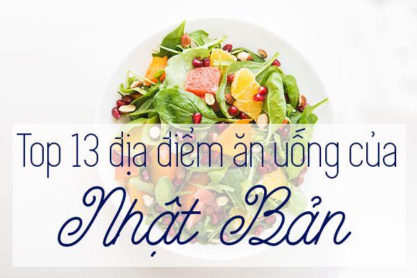 Top 13 địa điểm ăn uống ngon nhất ở Nhật Bản