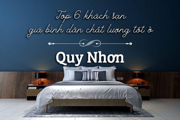 Top 6 khách sạn giá bình dân chất lượng tốt ở Quy Nhơn