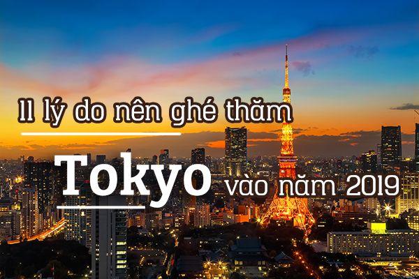11 lý do bạn nên ghé thăm Tokyo vào năm 2020