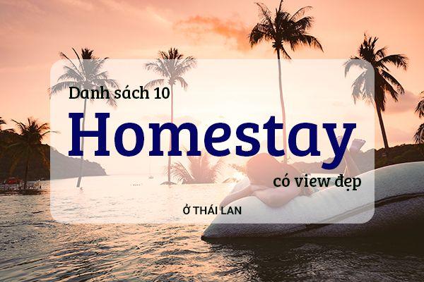 Top 10 homestay có view đẹp ở Thái Lan