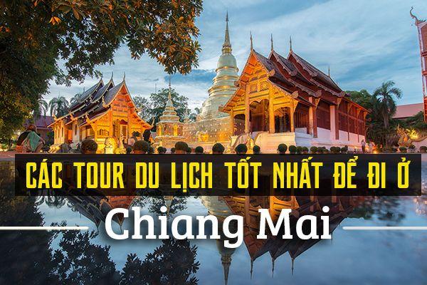 10 tour du lịch đáng thử nhất ở Chiang Mai, Thái Lan
