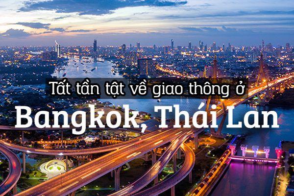Hướng dẫn di chuyển tại Bangkok, Thái Lan