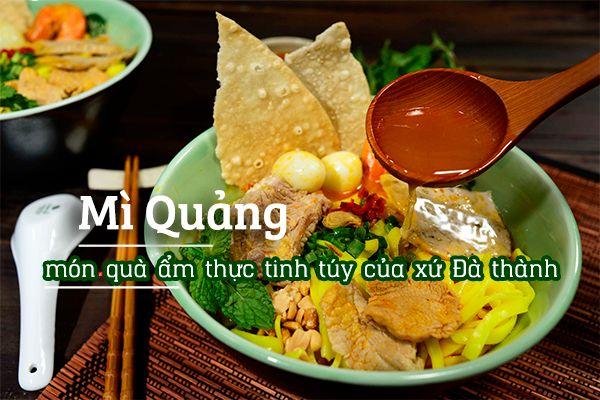 Top 3 địa chỉ ăn mì Quảng nổi tiếng Đà Nẵng