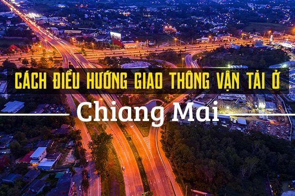 Hướng dẫn di chuyển, đi lại ở Chiang Mai tiết kiệm nhất